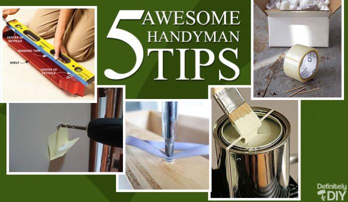 5 Awesome Handyman Tips