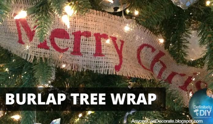 DIY Burlap Christmas Tree Wrap